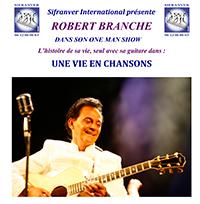 ROBERT BRANCHE ONE MAN SHOW